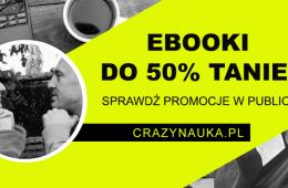 10 książek, które naprawdę warto przeczytać. Nasza promocja w Publio.pl