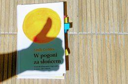Książka o wpływie słońca, która zmieni moje przyzwyczajenia. I dobrze na tym wyjdę