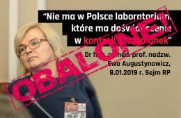 Czy rzeczywiście nie ma w Polsce laboratorium, które ma doświadczenie w kontroli szczepionek?