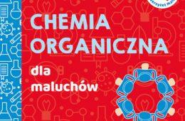 uniwersytet-malucha-chemia-organiczna-dla-maluchow-w-iext54787644