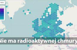 """Nie ma """"chmury radioaktywnej nad Polską"""" ani awarii w Świerku. To fałszywe informacje"""