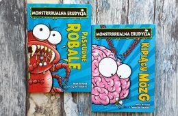 Monstrrrualna erudycja, czyli przewrotnie wciągające książki o robalach i ludzkim mózgu
