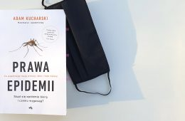 """Jeśli podczas epidemii masz przeczytać jedną książkę, to właśnie tę - """"Prawa epidemii"""""""