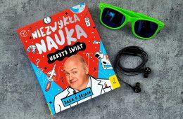 Milion zadziwień w jeden dzień, czyli świetna książka o nauce dla starszych dzieci